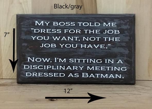 12x7 black/gray funny wood sign with white lettering