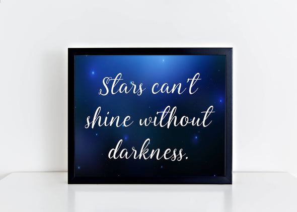 Stars can't shine without darkness art print digital download.