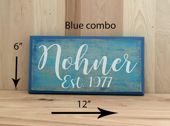 12x6 blue combo with white lettering established sign great as a wedding gift.