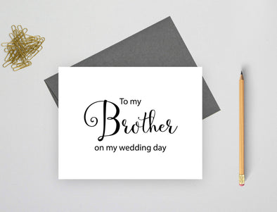 To my brother on my wedding day wedding card.