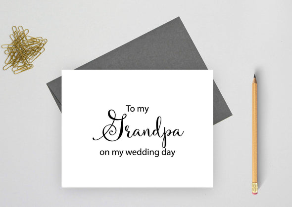 To my grandpa on my wedding day wedding card.