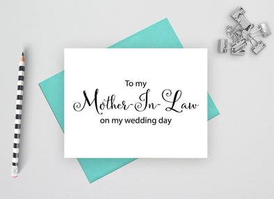 To my mother in law on my wedding day wedding card.