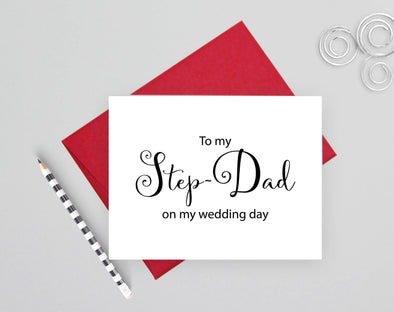 To my step dad on my wedding day wedding card.