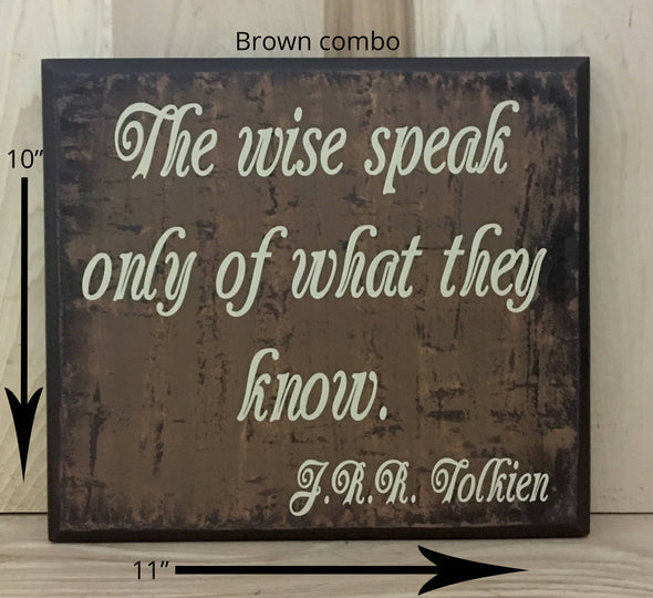 11x10 brown combo Tolkien quote sign with cream lettering