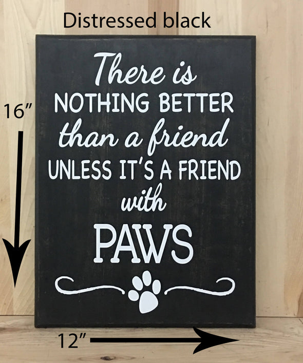 12x16 distressed black dog wood sign with white lettering.