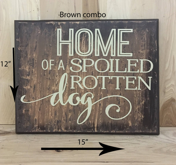 15x12 brown combo dog wood sign with cream lettering.