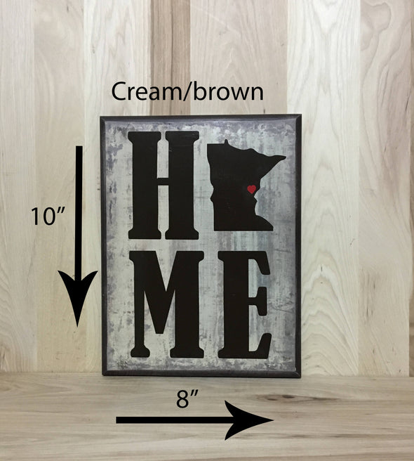 10x8 cream/brown home wood sign with brown lettering.
