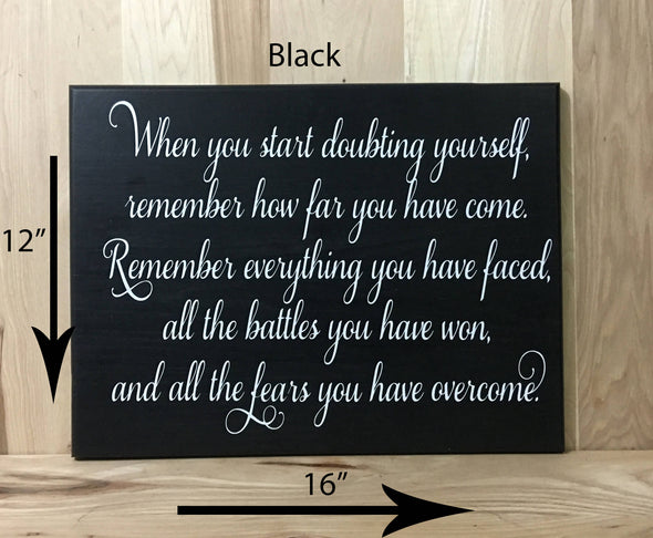 12x16 black inspirational wood sign with white lettering