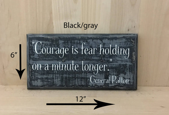 12x6 black/gray wood sign with Patton quote in white lettering