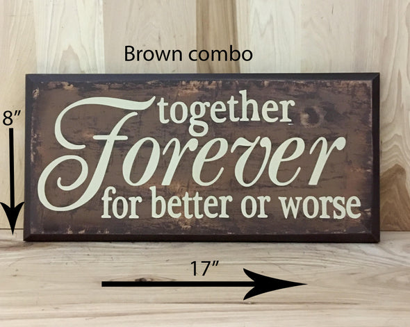 17x8 brown combo wedding wood sign with cream lettering.