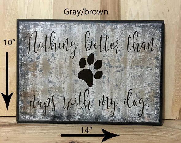 14x10 gray/brown dog wood sign with brown lettering