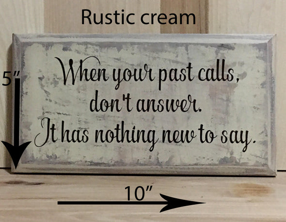 10x5 rustic cream inspirational wood sign with brown lettering.