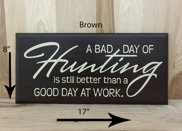 17x8 brown wood sign for hunters with cream lettering