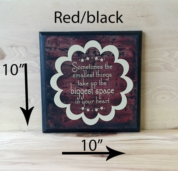 10x10 red/black baby wood sign with cream lettering
