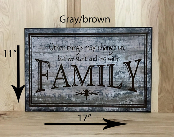 11x17 gray/brown family wood sign with brown lettering.
