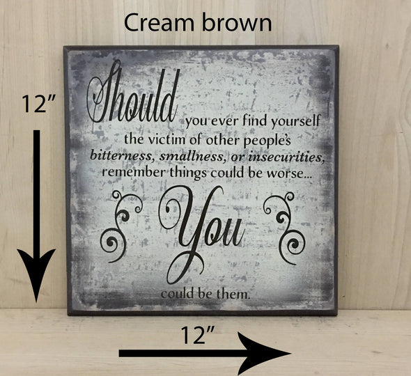12x12 cream/brown motivational wood sign with brown lettering