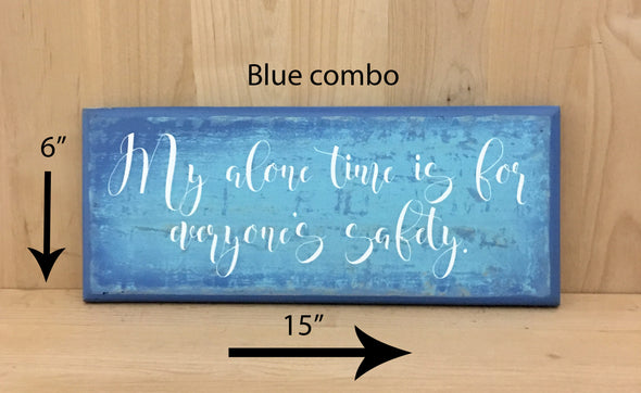 15x6 blue combo wooden sign.
