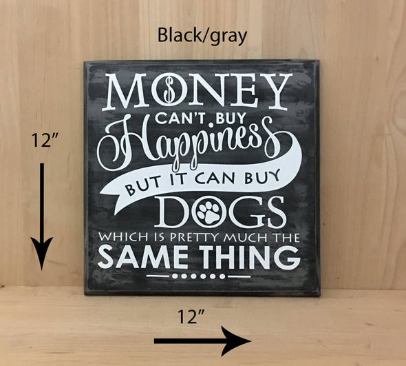 12x12 black/gray dog wood sign with white lettering