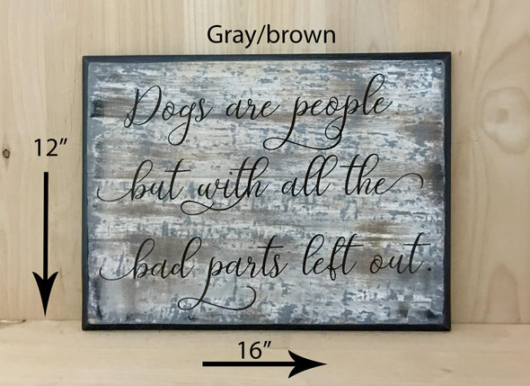 12x16 gray/brown dog wood sign with brown lettering