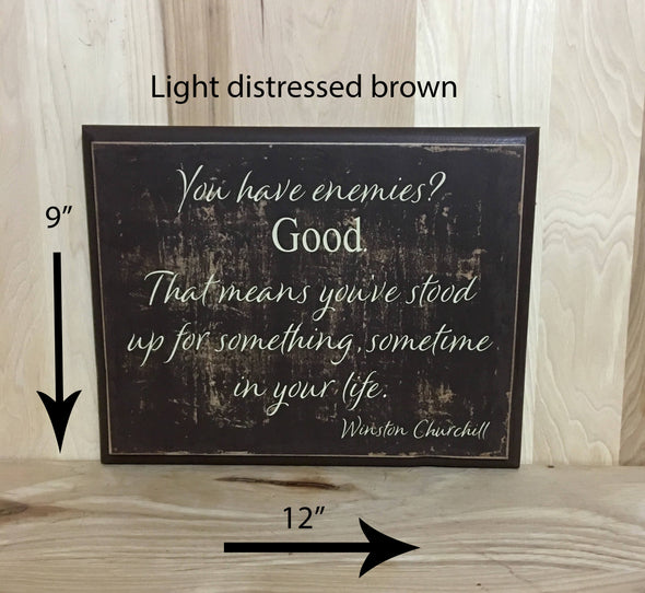 12x9 light distress brown motivational wood sign with cream lettering