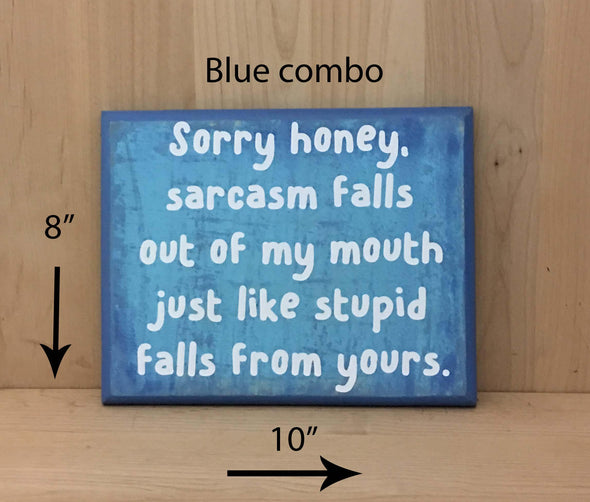 10x8 blue combo funny wood sign with white lettering