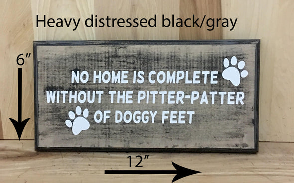 12x6 heavy distressed black/gray dog wood sign with white lettering.
