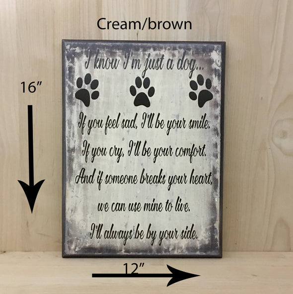 16x12 cream/brown dog sign with brown lettering.