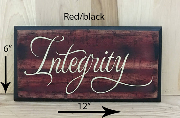 12x6 red/black integrity sign with cream lettering.