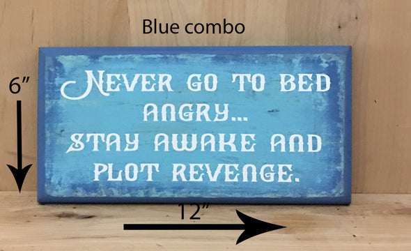 12x6 blue combo funny wood sign with white lettering