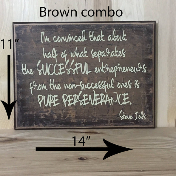 14x11 brown combo Steve Jobs wood sign with cream lettering.