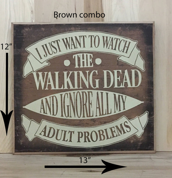 12x13 brown combo walking dead wood sign with cream lettering.