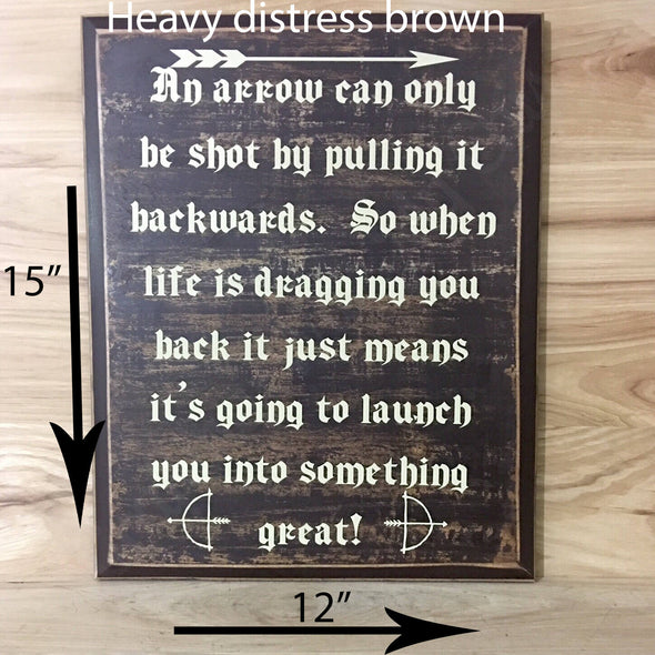 15x12 heavy distressed brown motivational sign