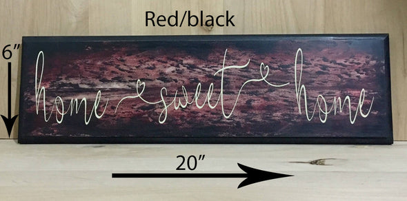 6x20 red/black wooden sign home sweet home sign with cream lettering