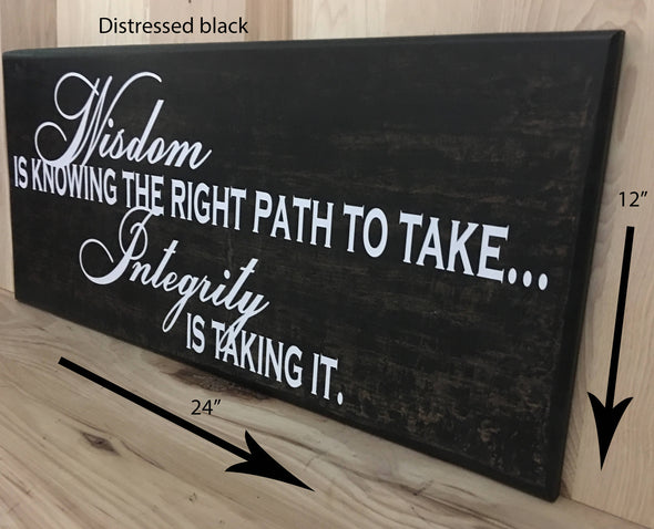 12x24 distressed black integrity wood sign with white lettering