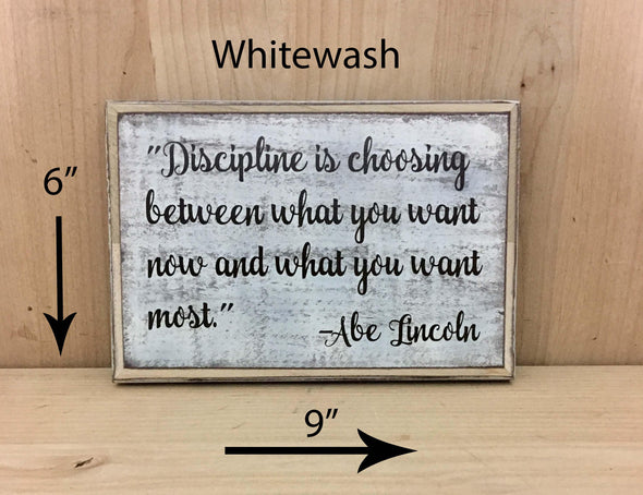 6x9 whitewash Abe Lincoln quote wooden sign.