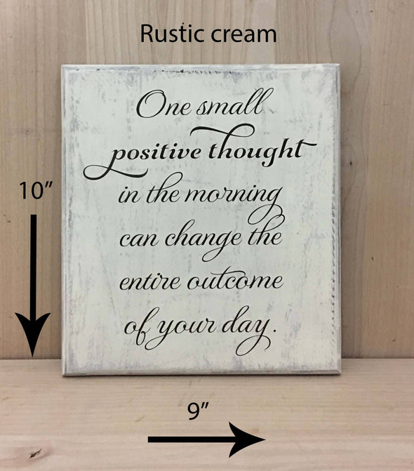 9x10 rustic cream inspirational wood sign with brown lettering.