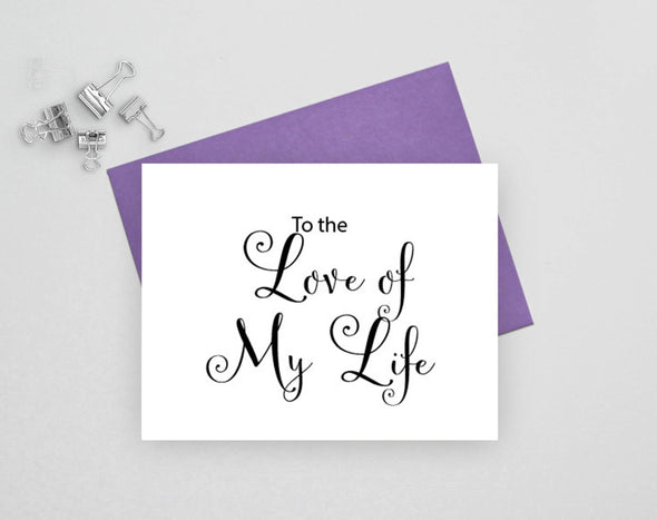 To the love of my life wedding card from bride or groom.