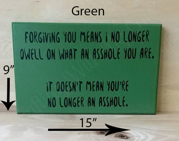 9x15 green wood sign with black lettering