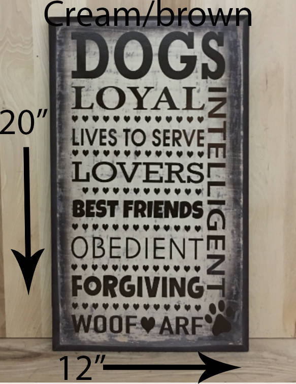 12x20 cream/brown dog wood sign with brown lettering
