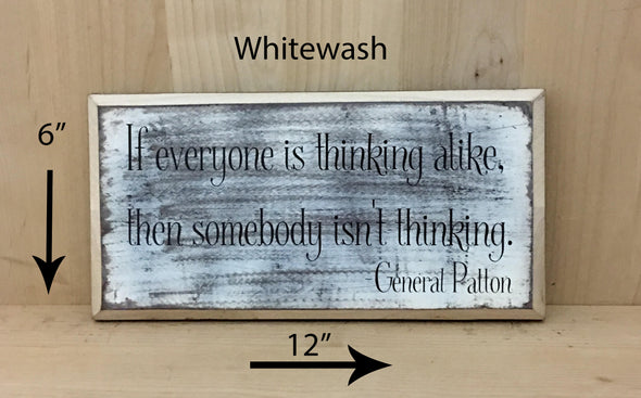 6x12 whitewash wood sign General Patton quote with black lettering