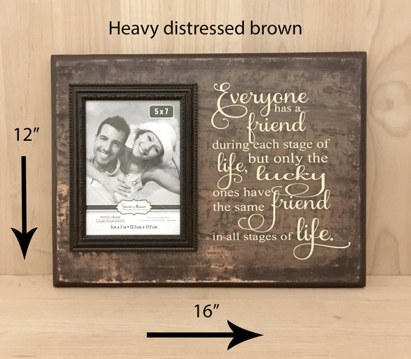 12x16 heavy distress brown friend wood sign with attached picture frame.