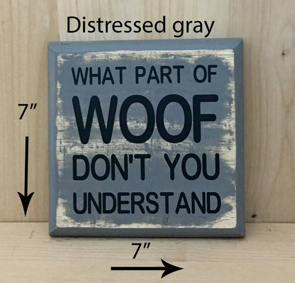 7x7 distressed gray dog sign with black lettering