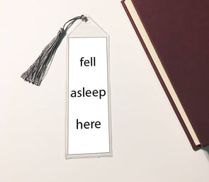 Fell asleep here bookmark with gray tassle for book readers.