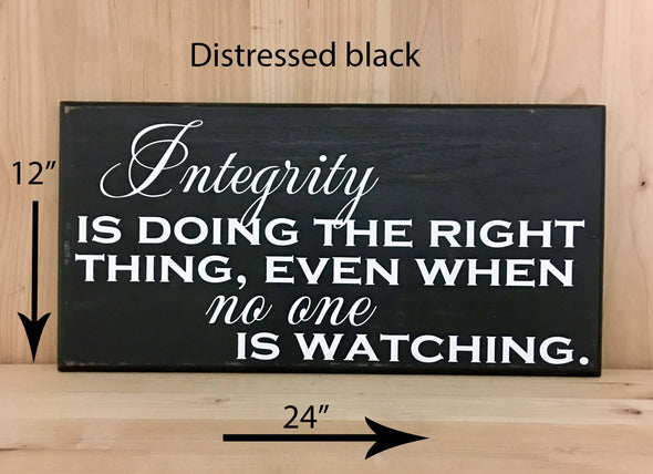 12x24 distressed black integrity quote white lettering