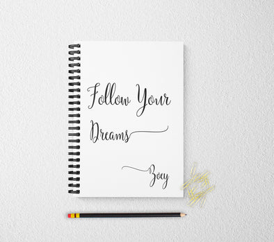 Follow your dreams personalized notebook personalized custom journal personalized journal gift
