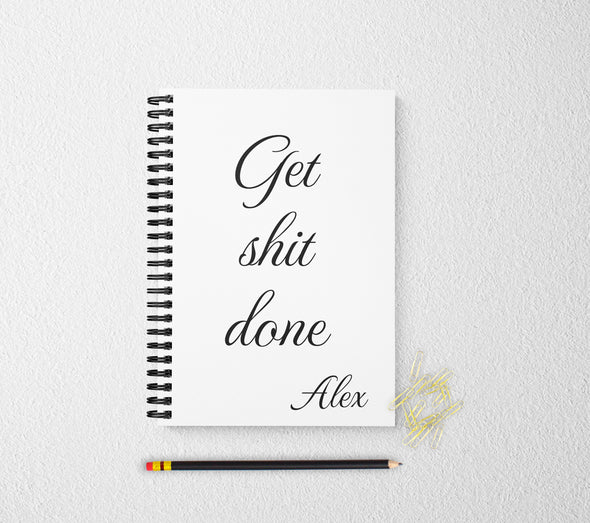 Get shit done personalized notebook motivational personalized custom journal personalized journal gift