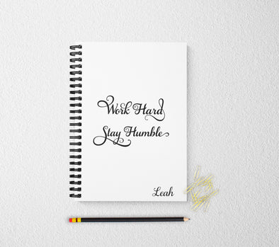 Work hard stay humble journal personalized notebook personalized custom journal personalized journal