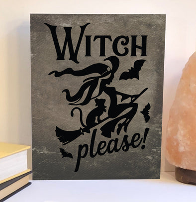 Witch please Halloween decor