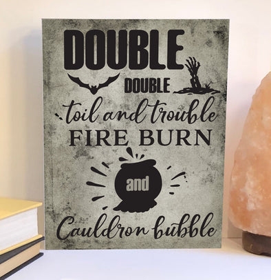 Double double toil Halloween wood sign