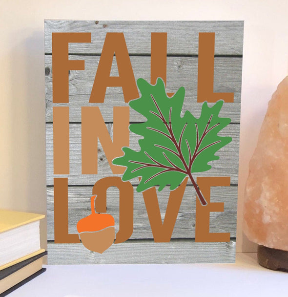 Fall in love wood sign